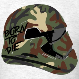 born to die - Men's T-Shirt