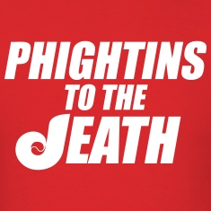 Phightins to the Death T-Shirts