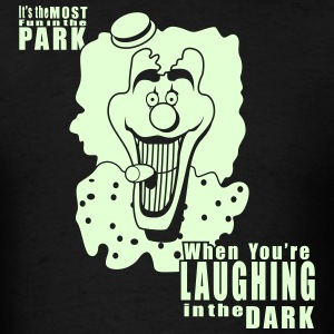 Laughing in the Dark - Men's T-Shirt