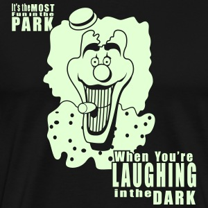 Laughing in the Dark - Men's Premium T-Shirt