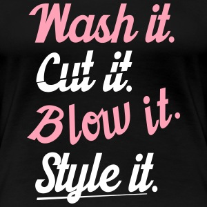 cut it wash it style it Women's T-Shirts - Women's Premium T-Shirt