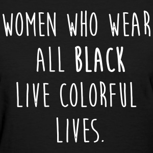 woman who wear all black Women's T-Shirts - Women's T-Shirt