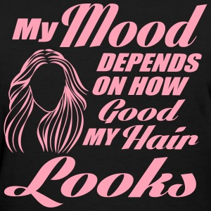 my mood depends on my hair Women's T-Shirts - Women's T-Shirt