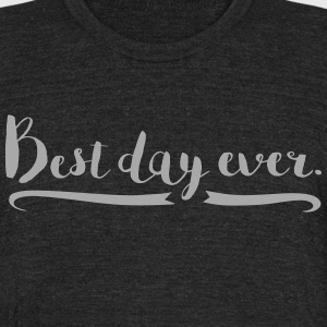 Unisex Silver Glitz Best Day Ever T Shirt - Unisex Tri-Blend T-Shirt by American Apparel