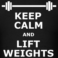 Keep Calm Lift Weights