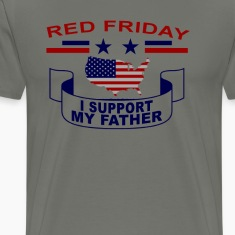 i_support_my_father__red_fridays_tshirt