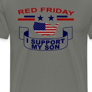 i_support_my_son__red_fridays_tshirt - Men's Premium T-Shirt
