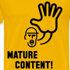 Mature Content! (Warning) T-Shirts