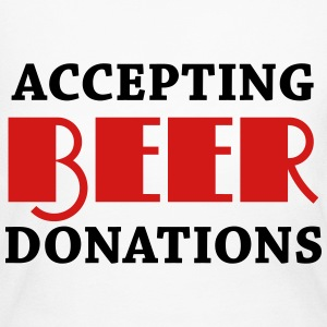 Accepting beer donations Long Sleeve Shirts - Women's Long Sleeve Jersey T-Shirt