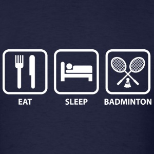 Eat Sleep Badminton - Men's T-Shirt
