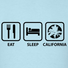 Eat Sleep California
