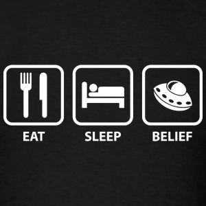 Eat Sleep Belief - Men's T-Shirt