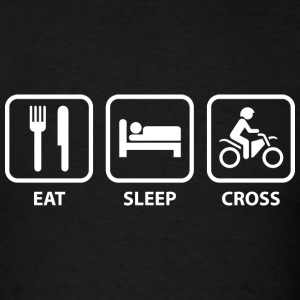 Eat Sleep Cross - Men's T-Shirt