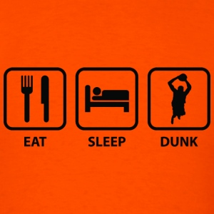 Eat Sleep Dunk - Men's T-Shirt