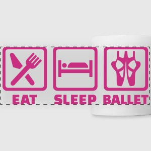 Eat sleep Ballet Mugs & Drinkware - Panoramic Mug