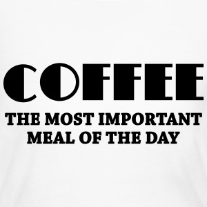 Coffee - the most important meal Long Sleeve Shirts - Women's Long Sleeve Jersey T-Shirt