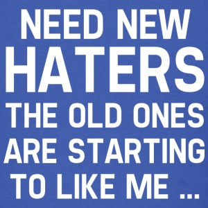 Need New Haters - Men's T-Shirt