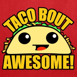Taco Bout Awesome - Tote Bag