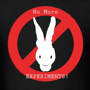 Animal Right - No more experiments!!!! - Men's T-Shirt