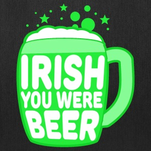 Irish You Were Beer Bags & backpacks - Tote Bag