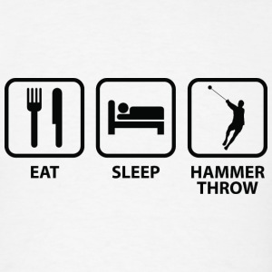Eat Sleep Hammer Throw - Men's T-Shirt