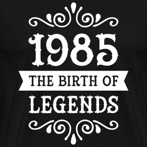 1985 - The Birth Of Legends T-Shirts - Men's Premium T-Shirt