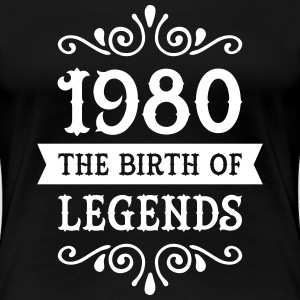 1980 - The Birth Of Legends Women's T-Shirts - Women's Premium T-Shirt