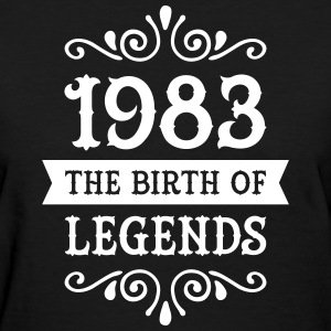 1983 - The Birth Of Legends Women's T-Shirts - Women's T-Shirt