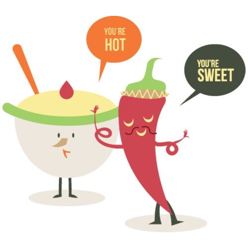 You are Hot and Sweet