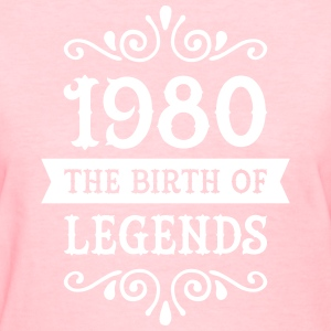 1980 - The Birth Of Legends Women's T-Shirts - Women's T-Shirt