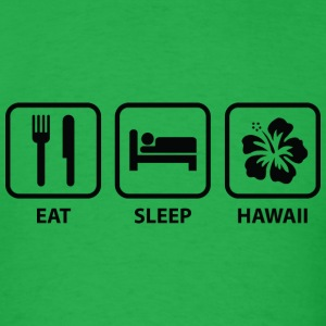 Eat Sleep Hawaii - Men's T-Shirt