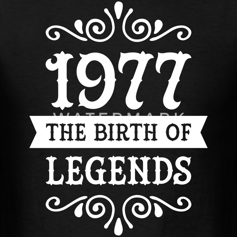 1977 - The Birth Of Legends T-Shirts - Men's T-Shirt