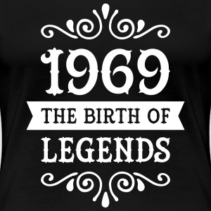1969 - The Birth Of Legends Women's T-Shirts - Women's Premium T-Shirt