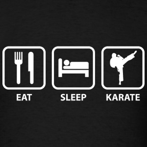 Eat Sleep Karate - Men's T-Shirt