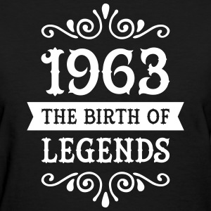 1963 - The Birth Of Legends Women's T-Shirts - Women's T-Shirt