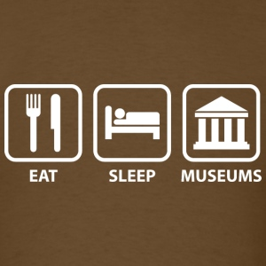 Eat Sleep Museums - Men's T-Shirt