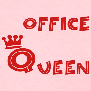 office Queen - Women's T-Shirt
