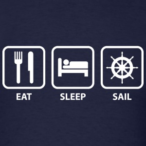 Eat Sleep Sail - Men's T-Shirt