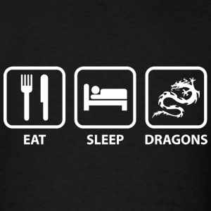Eat Sleep Dragons - Men's T-Shirt