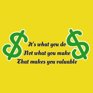 What makes you valuable