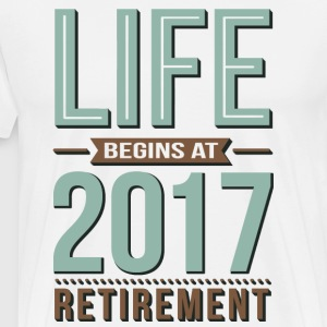 Life Begins At 2017 T-Shirts - Men's Premium T-Shirt
