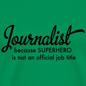 journalist T-Shirts - Men's Premium T-Shirt