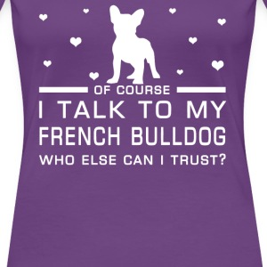 French Bulldog - Women's Premium T-Shirt