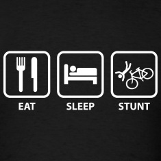 Eat Sleep Stunt