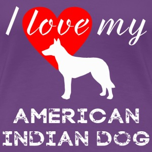 American Indian Dog - Women's Premium T-Shirt