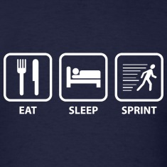 Eat Sleep Sprint