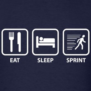 Eat Sleep Sprint - Men's T-Shirt