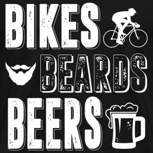 Bikes Beards Beers - Men's Premium T-Shirt