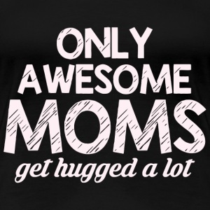 Awesome Mom - Women's Premium T-Shirt