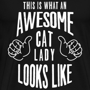 This is what an awesome cat lady looks like - Men's Premium T-Shirt